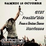 Concert Rock : GTBT - FREAKIN'KIDS - FROM A BROKEN STEREO - HURRICANE, samedi 18 octobre - Clermont (Oise)