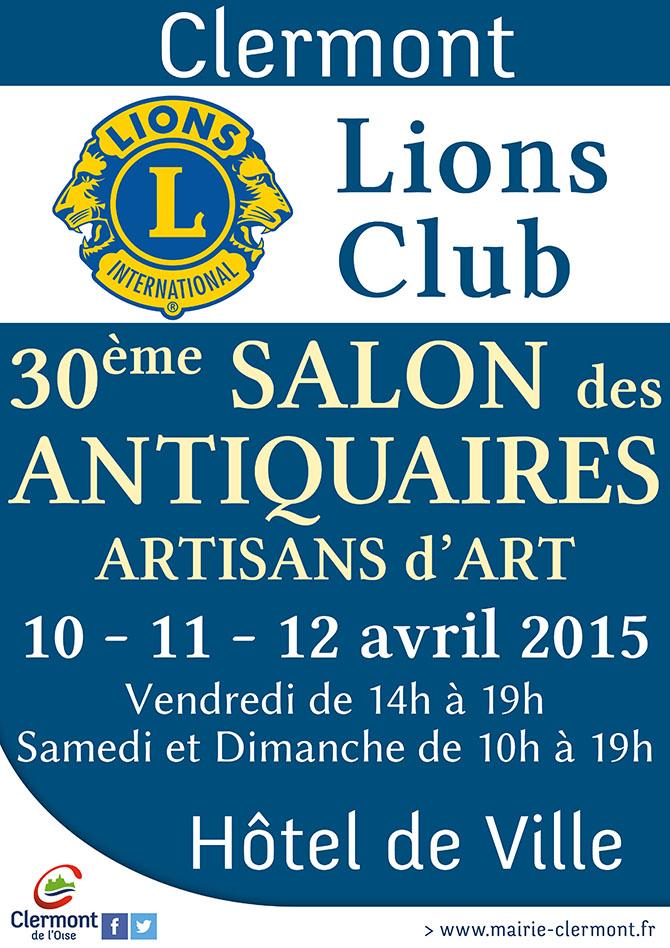 30ème Salon des Antiquaires - Lions Club, du vendredi 10 au dimanche 12 avril 2015 - Clermont (Oise)