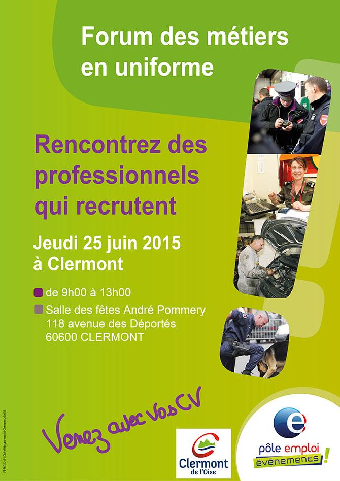 Pôle Emploi : Forum des métiers en uniforme, jeudi 25 juin 2015 - Clermont Oise