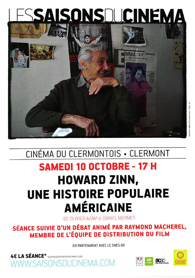"""Les saisons du cinéma à Clermont : séance """"Howard Zinn, une histoire populaire américaine"""", samedi 10 octobre 2015 - Clermont Oise"""