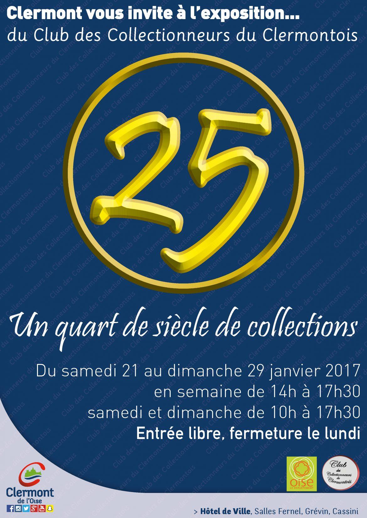 """Exposition du Club des Collectionneurs du Clermontois """"Un quart de siècle de collections, du samedi 21 au dimanche 29 janvier 2017 à l'Hôtel de Ville de Clermont."""