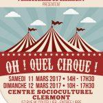 """Exposition """"Oh ! Quel Cirque !"""" organisée par le Club des Collectionneurs du Clermontois et le Périscolaire de Clermont, les samedi 11 et dimanche 12 mars 2017, Centre Socioculturel - Salle Multifonctions."""